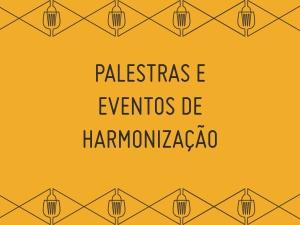 palestra e harmonização